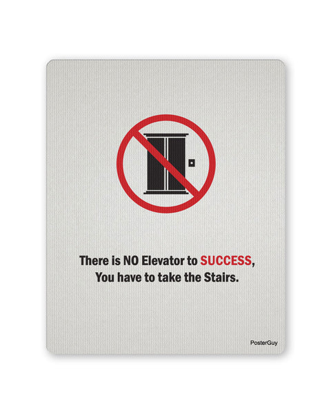 Mouse Pads | No Elevator to Success Motivational Mouse Pad Online India | PosterGuy.in
