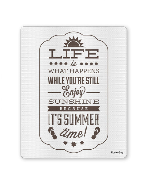 Mouse Pads | Life Is What Happens Motivational Mouse Pad Online India | PosterGuy.in