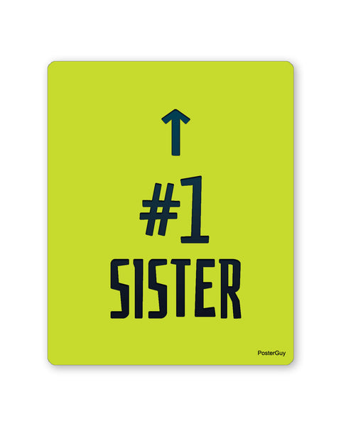Mouse Pads | Number 1 Sister Mouse Pad Gift for Sister Online India | PosterGuy.in