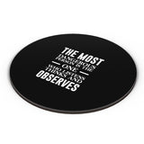 The Most Dangerous Person Is The One Who Listens Thinks Observes Motivational Fridge Magnet Online India