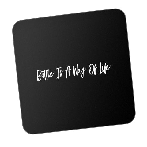 Battle Is A Way Of Life Motivational Coaster Online India