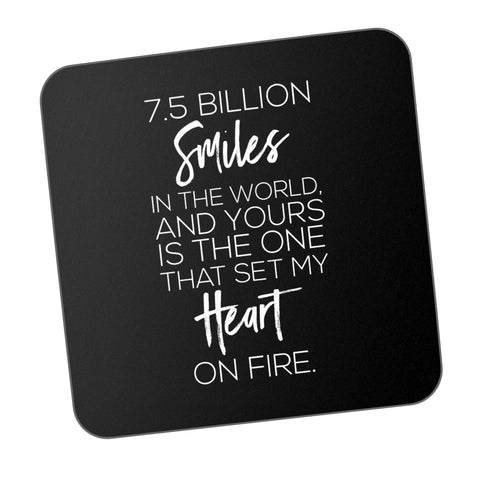 Your Smile Alone Sets My Heart On Fire Motivational Coaster Online India