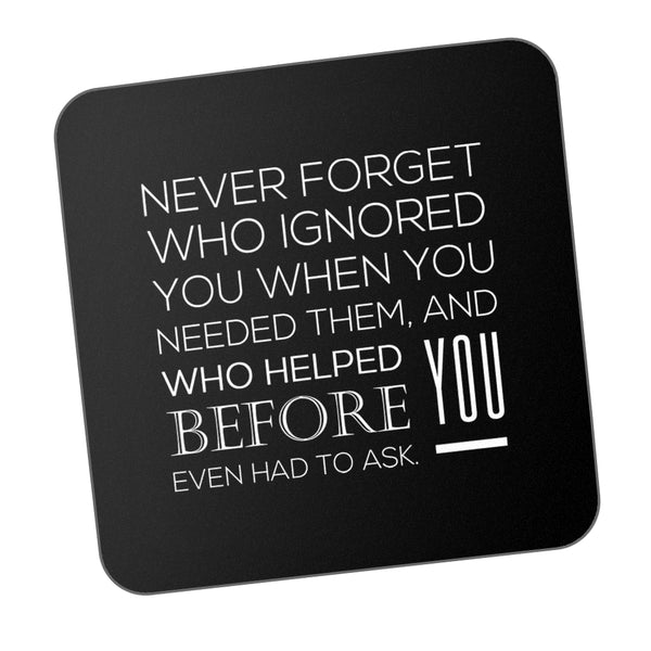 Never Forget Motivational Coaster Online India