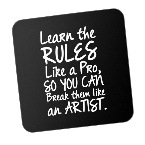 Learn Like A Pro Break Like An Artist Motivational Coaster Online India