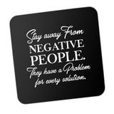 Stay Away From Negative Peoples Problems Motivational Coaster Online India