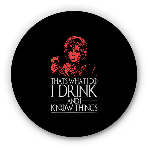 That's What I Do I Drink And I Know Things Fridge Magnet Online India