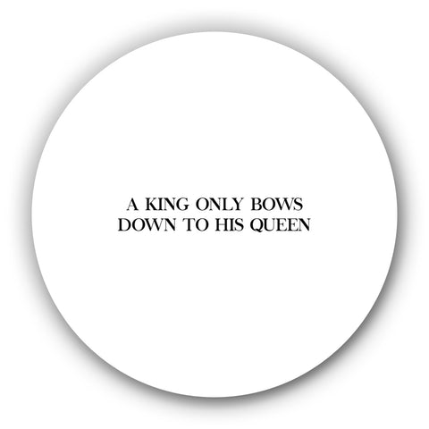 A King Only Bows Down To His Queen  Motivational Fridge Magnet Online India : PosterGuy