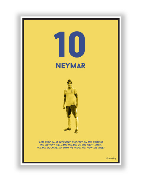 Buy Sports Posters Online | Let Us Keep Calm by Neymar | PosterGuy.in