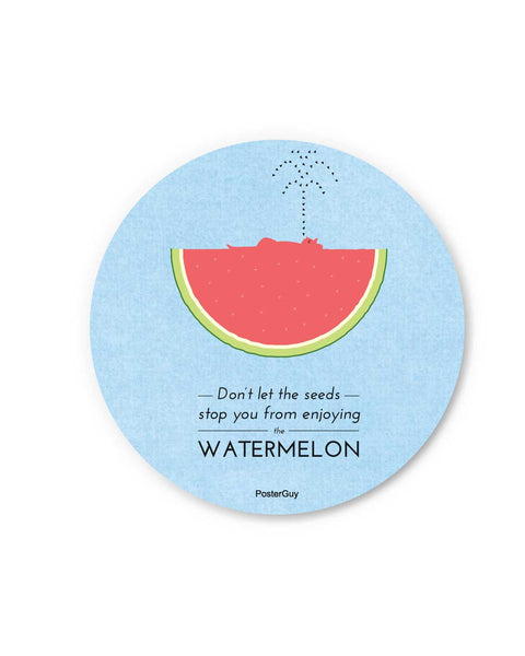 Don't Let The Seeds Stop You Fridge Magnet