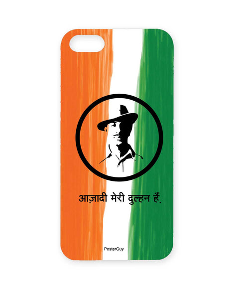 Meri Dulhan to Aazadi Hai India Love iPhone 5/5S Case