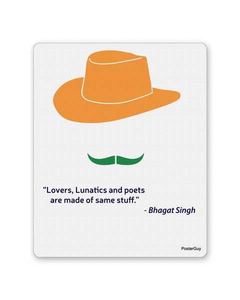 Mouse Pads | Lovers, Lunatics Poet India Bhagat Singh Mouse Pad Online India | PosterGuy.in