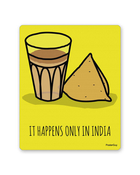 Mouse Pads | It Happens Only in India Tea and Samosa Mouse Pad Online India | PosterGuy.in