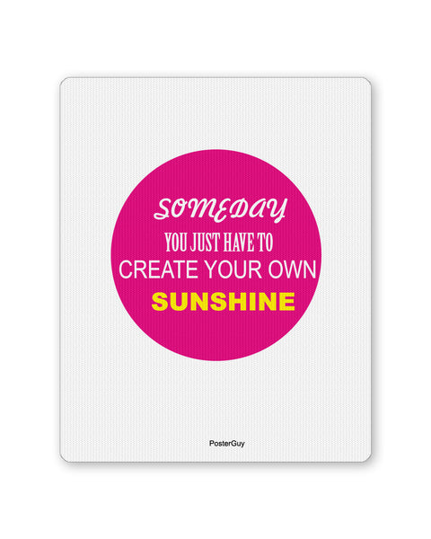 Mouse Pads | Create Your Own Sunshine Motivational /Impirational Quote Mouse Pad Online India | PosterGuy.in
