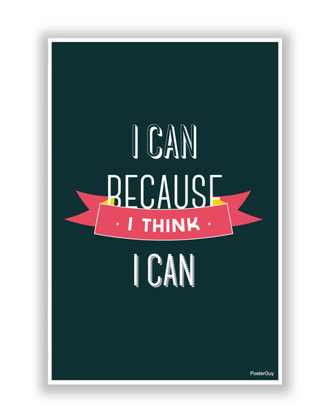 Buy Motivational Posters Online | I Can Because I Think I Can(Green) Motivational Poster | PosterGuy.in