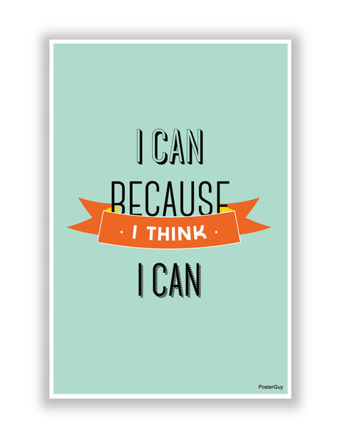 Buy Motivational Posters Online | I Can Because I Think I Can(Blue) Motivational Poster | PosterGuy.in