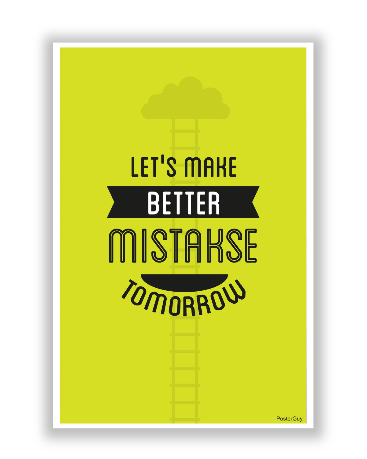 Make Better Mistakes Motivational Poster