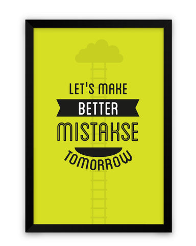 Framed Poster | Make Better Mistakes Motivational Matte Laminated Framed Poster PosterGuy.in