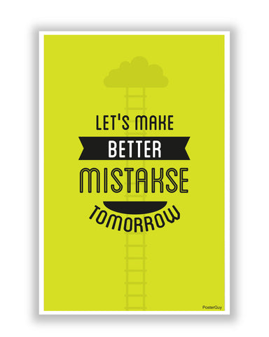 Buy Motivational Posters Online | Make Better Mistakes Motivational Poster | PosterGuy.in