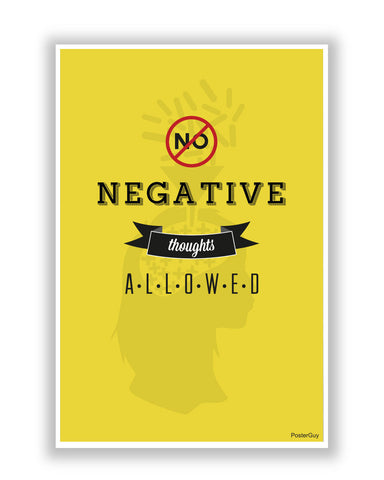 Buy Motivational Posters Online | No Negative Thoughts Allowed Motivational Poster | PosterGuy.in