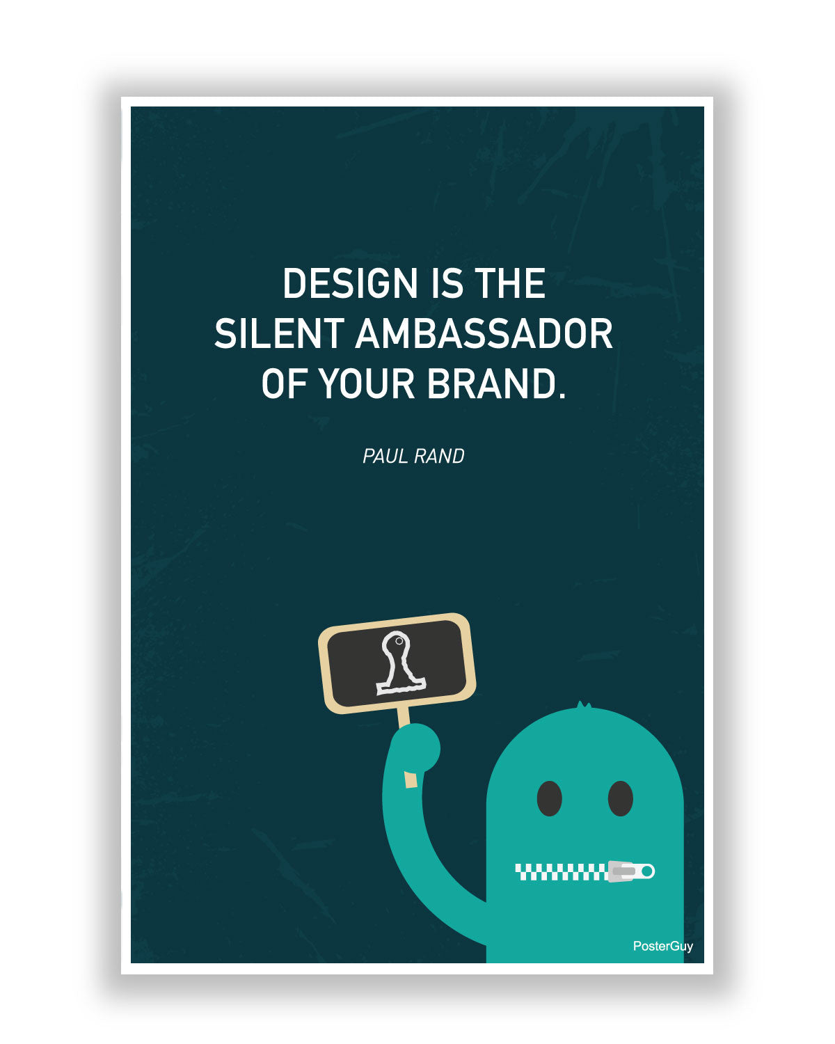 Design and Brand - A silent Ambassador Motivational Poster