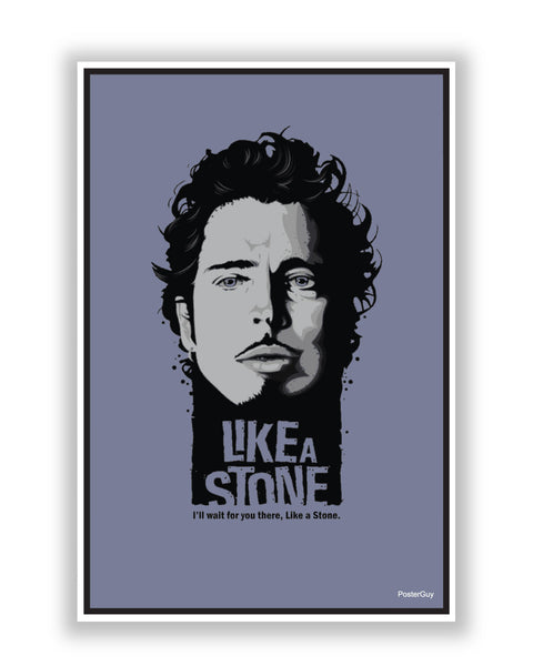 Buy Motivational Posters Online | Like A Stone Chris Cornell Poster | PosterGuy.in