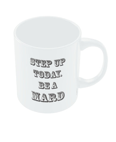 Be a Mard Quote Mug