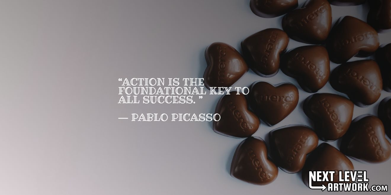 """""""Action is the foundational key to all success."""""""