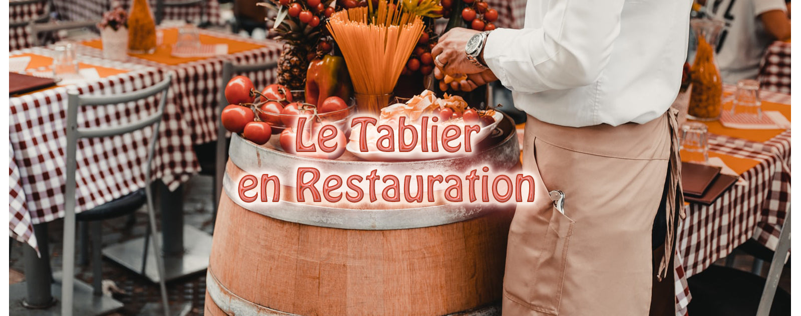 Le Tablier en Restauration