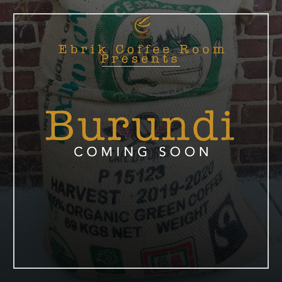 New Burundi Blend: COMING SOON