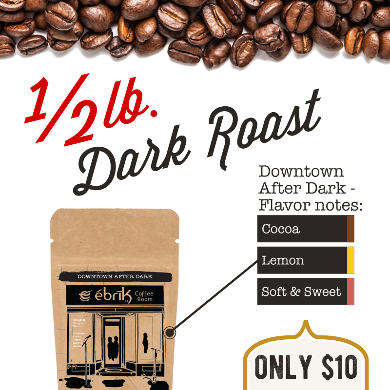 1/2 lb. for $10: Downtown After Dark