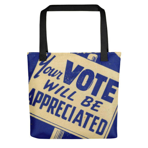 Your Vote Will Be Appreciated Tote Bag