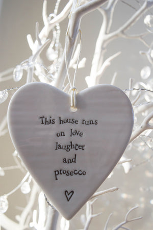 Porcelain Heart - 'This house runs on love laughter and prosecco'