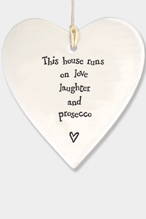 Porcelain Heart - 'This house runs on love laughter and prosecco' - Mandy's Heaven