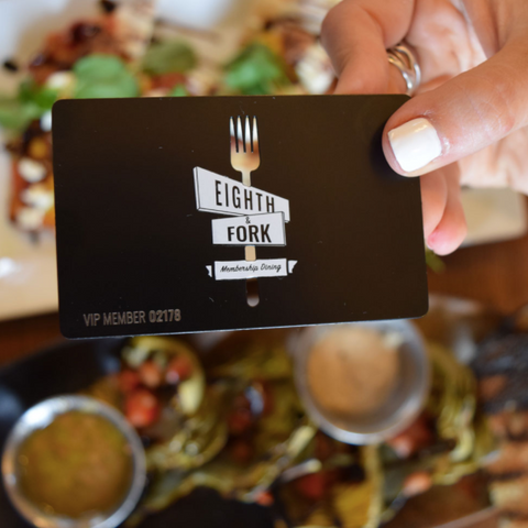 Eighth & Fork Membership Dining Card