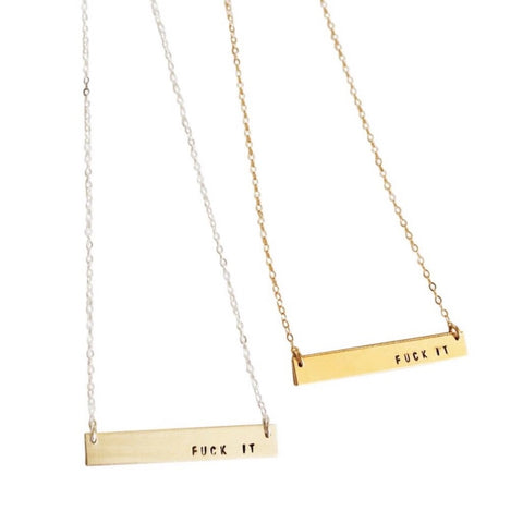 """Fuck It"" Bar Necklace"