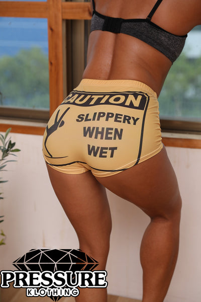 Caution Slippery When Wet Snack Shorts Booty Shorts