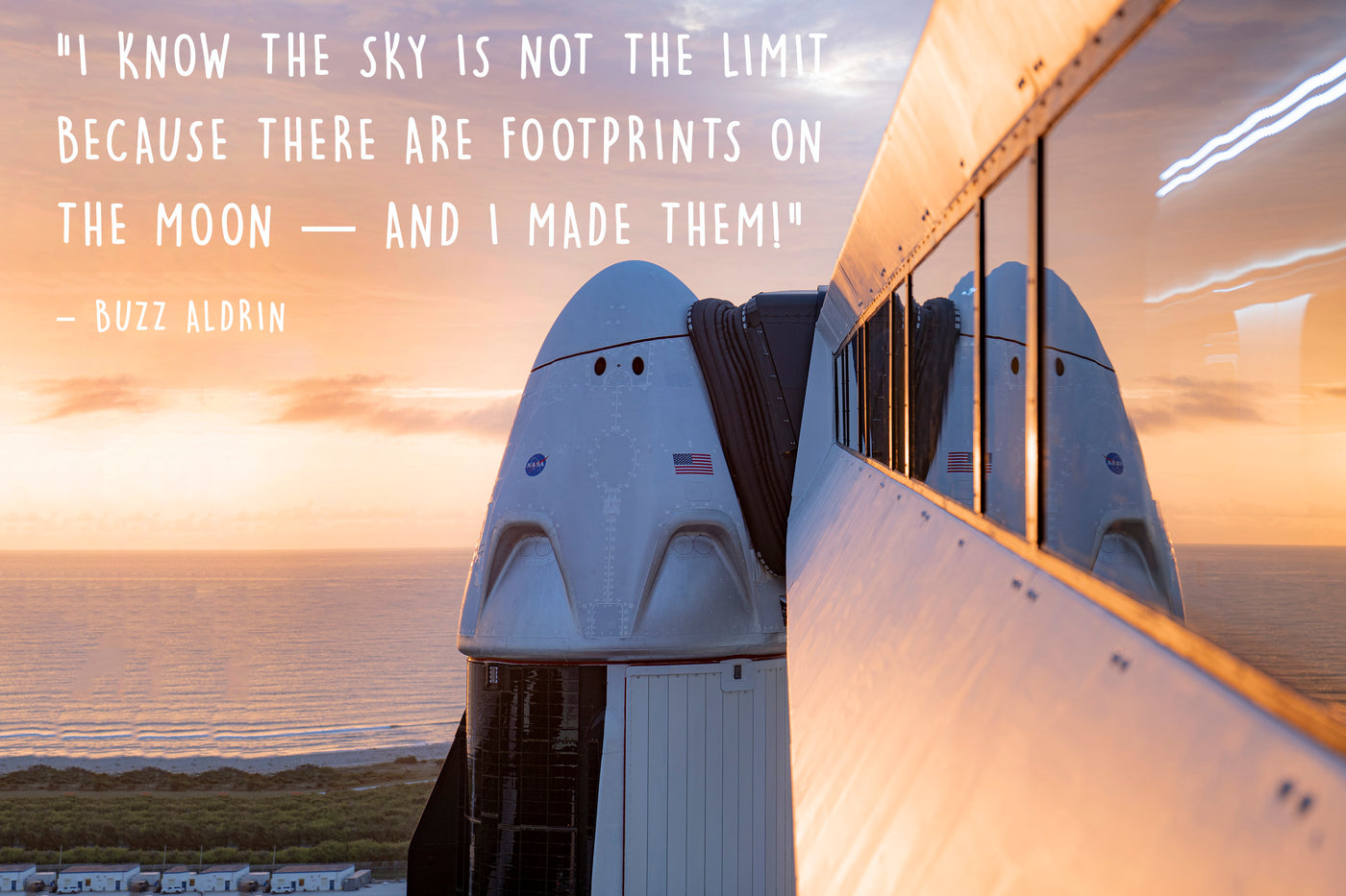 SpaceX dragon capsule sat on NASA Kennedy Space Centre Florida launchpad waiting to launch America. With inspirational quote from NASA apollo astronaut Buzz Aldrin - I know the sky is not the limit because there are footprints on the moon and I made them