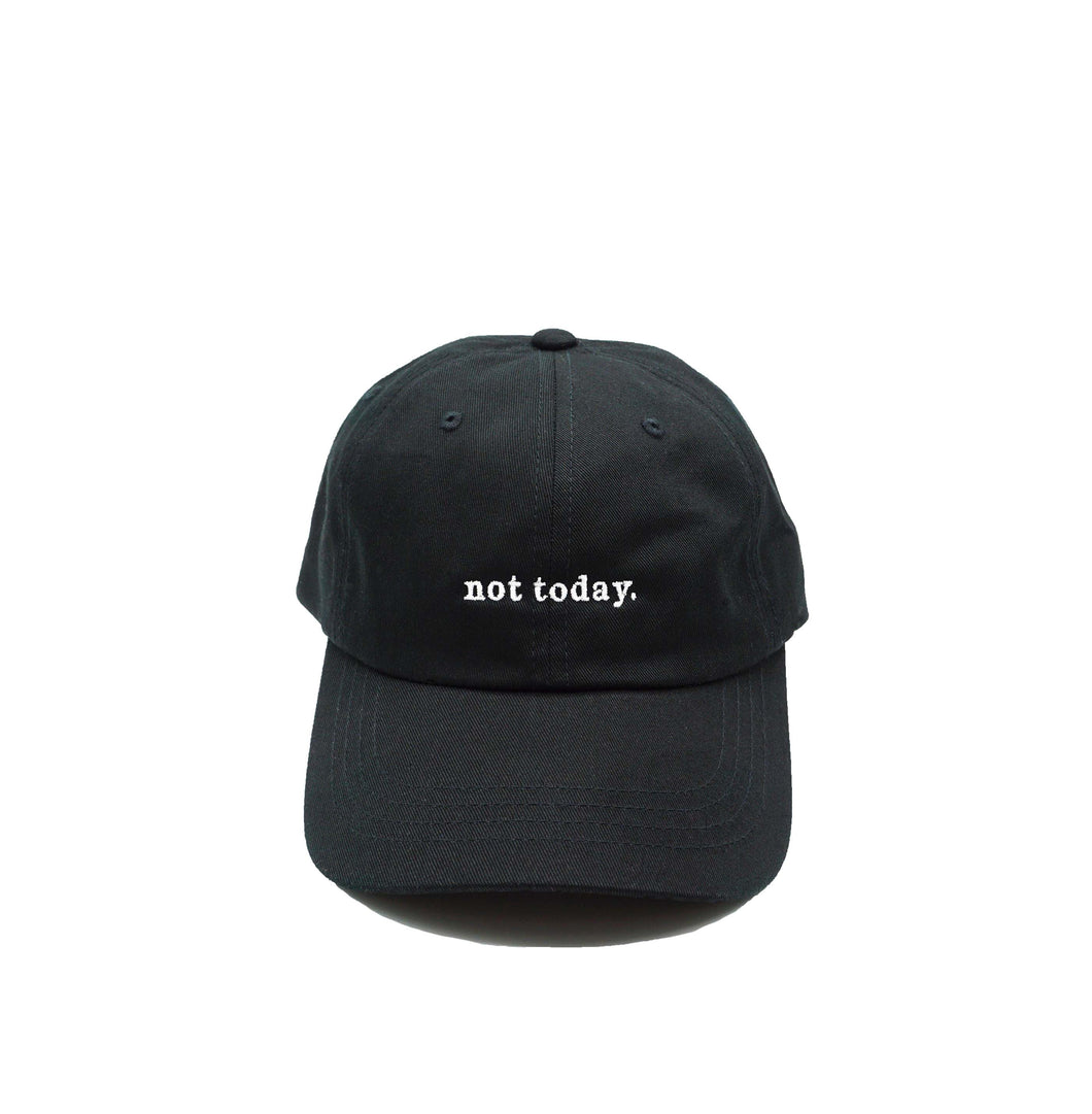 Dad Hat - not today.
