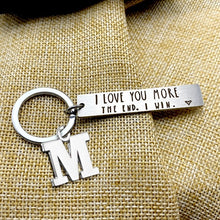 Load image into Gallery viewer, I Love You More / Most, The End I Win keychain Valentines day gift Girlfriend/ Boyfriend / Husband /Wife Gift