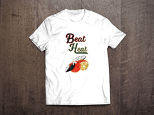 Load image into Gallery viewer, Beat the Heat White Unisex T Shirt