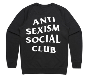 Anti Sexism Club Sweatshirt