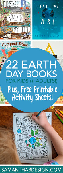 22 Earth Day Books for Kids plus Free Coloring Sheet PDF Downloads