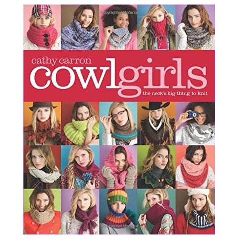 Cowl Girls by Cathy Carron