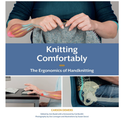 Knitting Comfortably by Carson Demers