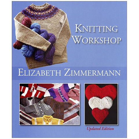 Knitting Workshop by Elizabeth Zimmermann (softcover)