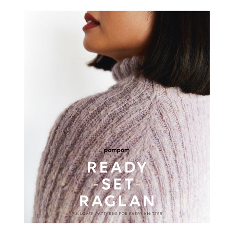 Ready, Set, Raglan from PomPom Press