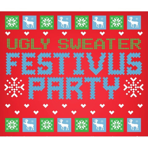 Festivus Ugly Sweater party