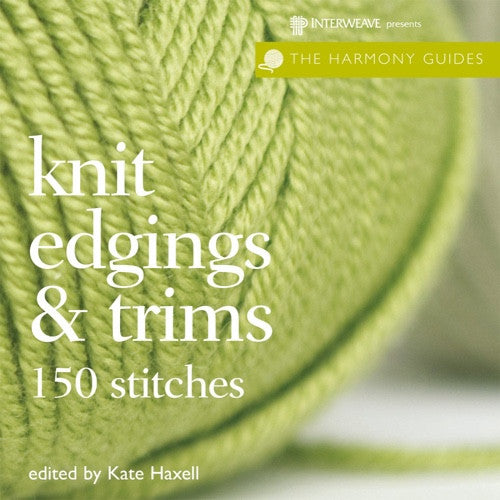 Harmony Guides: Knit Edgings & Trims OUT OF PRINT