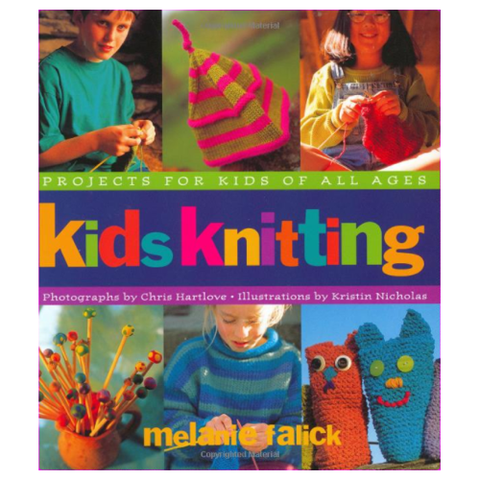 Kids Knitting by Melanie Falick