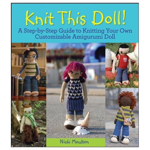 Knit This Doll! by Nicki Moulton
